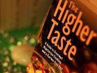 A HIGHER TASTE REMOVES LOWER TASTE