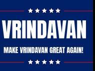 Make Vrindavan Great Again!