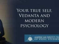 Your true self, Vedanta and modern psychology