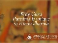 Why Guru Purnima is unique to Vedic dharma